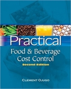 test bank for Practical Food and Beverage Cost Control 2nd Edition