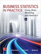 solution manual for Business Statistics in Practice: Using Data, Modeling, and Analytics 8th Edition