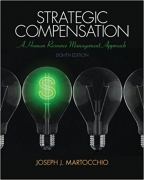 solution manual for Strategic Compensation: A Human Resource Management Approach 8th Edition