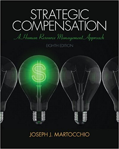 test bank for Strategic Compensation: A Human Resource Management Approach 8th Edition的图片 1