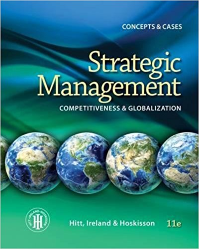 test bank for Strategic Management: Concepts: Competitiveness and Globalization 11th Edition的图片 1