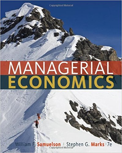 test bank for Managerial Economics 7th Edition by William F. Samuelson的图片 1