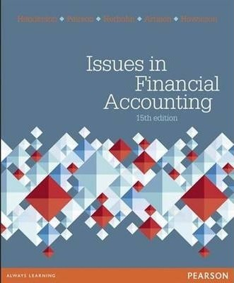 solution manual for Issues in Financial Accounting 15th edition的图片 1