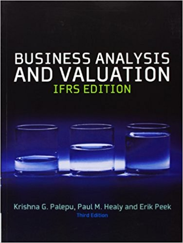 solution manual for Business Analysis & Valuation IFRS Text and Cases 3rd Edition的图片 1