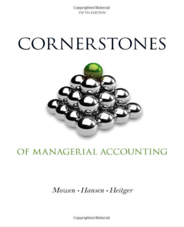 solution manual for Cornerstones of Managerial Accounting 5th Edition的图片 1