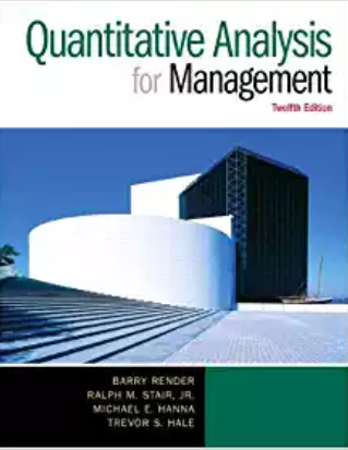 test bank for Quantitative Analysis for Management 12th Edition的图片 1