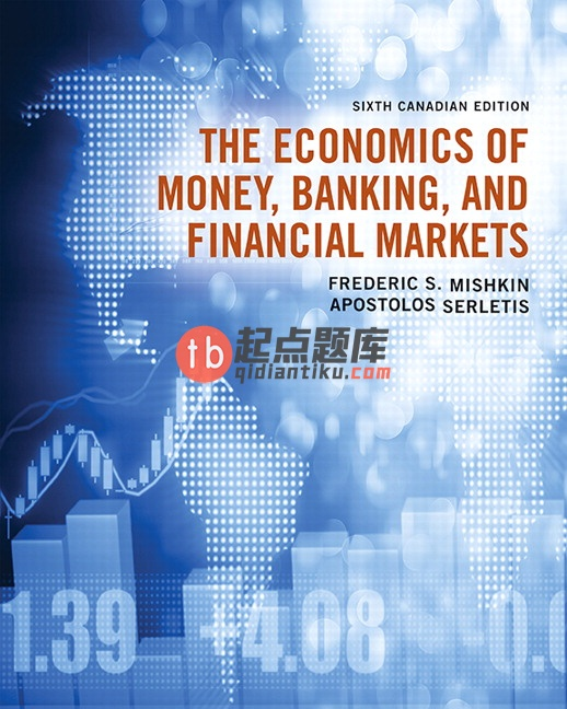solution manual for The Economics of Money Banking and Financial Markets 6th Canadian Edition的图片 1