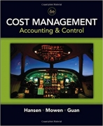 solution manual for Cost Management: Accounting and Control 6th edition