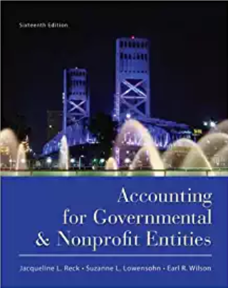 solution manual for Accounting for Governmental and Nonprofit Entities 16th Edition的图片 1