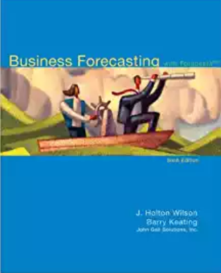 test bank for Business Forecasting with Business ForecastX 6th Edition的图片 1