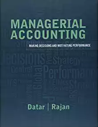 solution manual for Managerial Accounting: Decision Making and Motivating Performance的图片 1