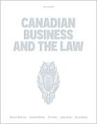 solution manual for Canadian Business and the Law 6th Edition