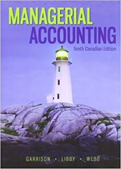 solution manual for Managerial Accounting 10th Canadian Edition的图片 1