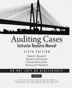 solution manual for Auditing Cases: An Interactive Learning Approach 6th Edition