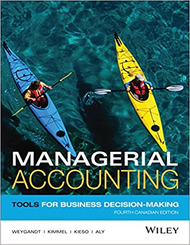 solution manual for Managerial Accounting: Tools for Business Decision-Making, 4th Canadian Edition的图片 1