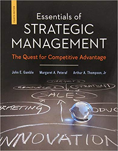 test bank for Essentials of Strategic Management: The Quest for Competitive Advantage 4th Edition的图片 1
