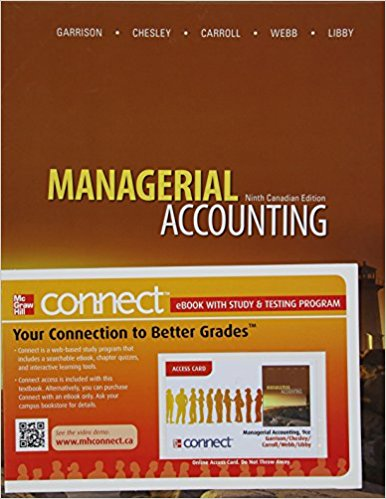 solution manual for Managerial Accounting 9th Canadian Edition的图片 1