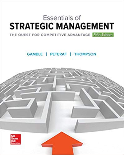 solution manual for Essentials of Strategic Management: The Quest for Competitive Advantage 5th Edition的图片 1