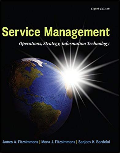 test bank and solution manual for Service Management: Operations, Strategy, Information Technology 8th Edition的图片 1