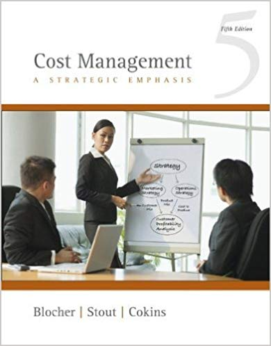 solution manual for Cost Management: A Strategic Emphasis 5th Edition的图片 1