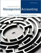 solution manual for Introduction to Management Accounting 16th Edition