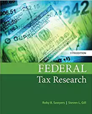 solution manual for Federal Tax Research 11th Edition的图片 1