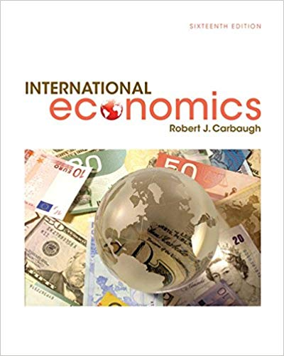 test bank for International Economics 16th Edition by Robert Carbaugh的图片 1