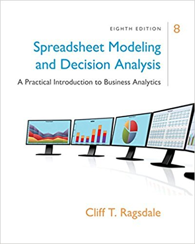 test bank for Spreadsheet Modeling & Decision Analysis: A Practical Introduction to Business Analytics 8th Edition的图片 1