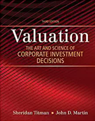 solution manual for Valuation: The Art and Science of Corporate Investment Decisions 3rd Edition的图片 1