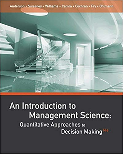 solution manual for An Introduction to Management Science: Quantitative Approaches to Decision Making 14th Edition的图片 1