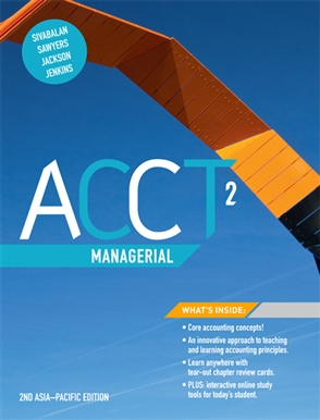 solution manual for ACCT2 Managerial Asia-Pacific 2nd Edition的图片 1