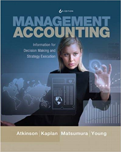 test bank for Management Accounting: Information for Decision-Making and Strategy Execution 6th Edition的图片 1