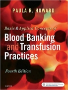 test bank for Basic & Applied Concepts of Blood Banking and Transfusion Practices 4th Edition
