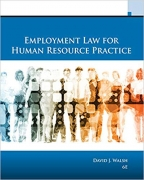 solution manual for Employment Law for Human Resource Practice 6th Edition