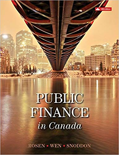 Test Bank for Public Finance in Canada 5th Canadian Edition by Harvey Rosen的图片 1