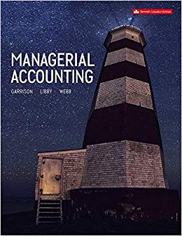 solution manual for Managerial Accounting 11th Canadian Edition by Garrison的图片 1