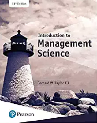 test bank for Introduction to Management Science 13th Edition by Bernard Taylor的图片 1