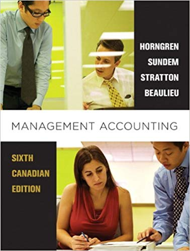 test bank for Management Accounting 6th Canadian Edition的图片 1