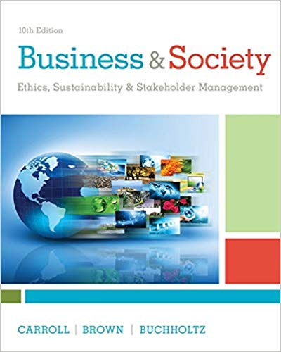 solution manual for Business & Society: Ethics, Sustainability & Stakeholder Management 10th Edition的图片 1