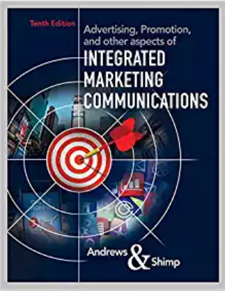 test bank for Advertising, Promotion, and other aspects of Integrated Marketing Communications 10th Edition的图片 1