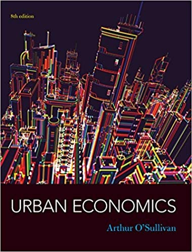 solution manual for Urban Economics 8th edition by Arthur O'Sullivan的图片 1