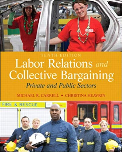 test bank for Labor Relations and Collective Bargaining: Private and Public Sectors 10th Edition的图片 1