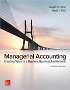 test bank for Managerial Accounting: Creating Value in a Dynamic Business Environment 11th Edition