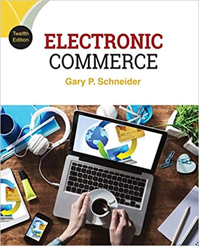 solution manual for Electronic Commerce 12th Edition by Gary Schneider的图片 1