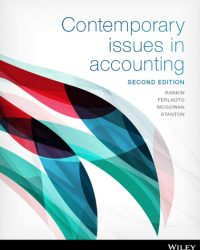 test bank for Contemporary Issues in Accounting 2nd Edition Michaela Rankin的图片 1