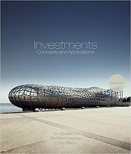 Solution manual for Investments Concepts and Applications 5th Edition by Tim Brailsford