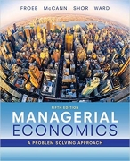 test bank for Managerial Economics A Problem Solving Approach 5th Edition