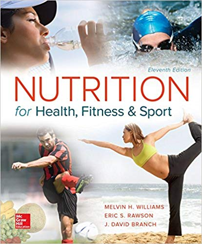 test bank for Nutrition for Health Fitness and Sport 11th Edition