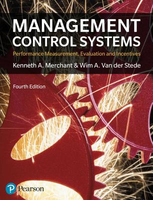 solution manual for Management Control Systems 4th Edition by Kenneth Merchant