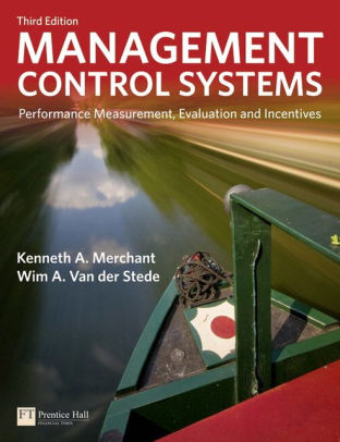 solution manual for Management Control Systems : Performance Measurement, Evaluation and Incentives 3rd Edition